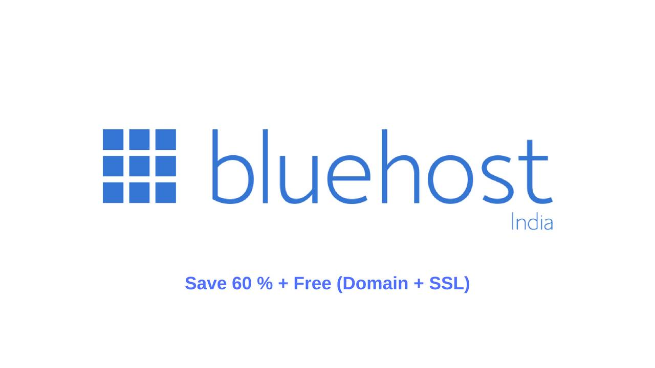 Bluehost Hosting Coupon : Save 60% + Free (Domain + SSL)