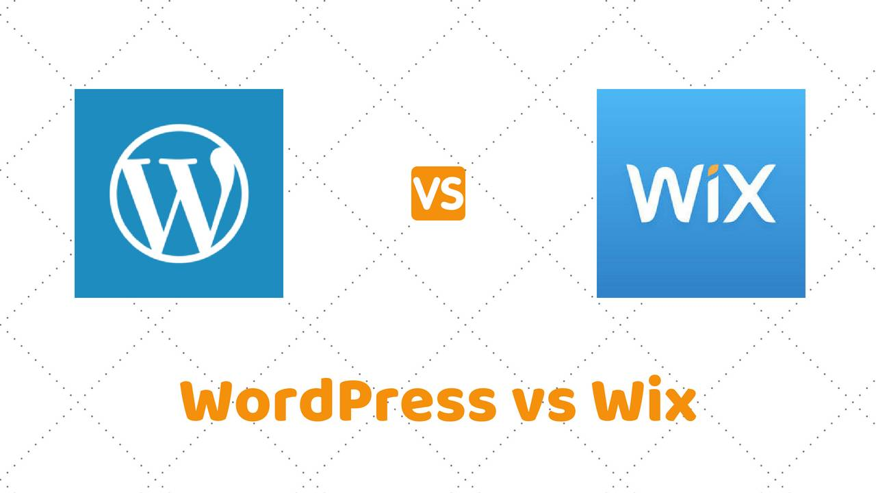 WordPress vs Wix – Which Is Better & Why? Detailed Comparison (2018)