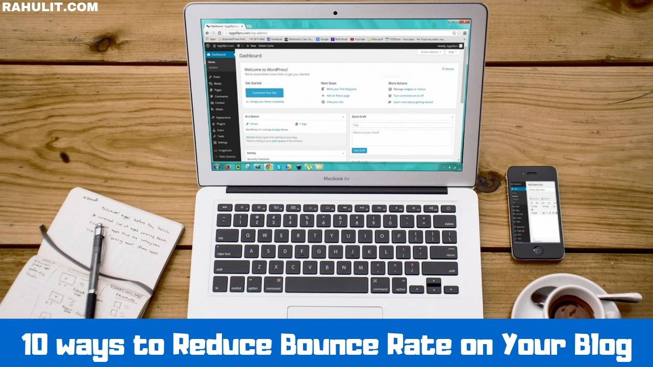 10 ways to Reduce Bounce Rate on Your Blog (Detailed Guide)