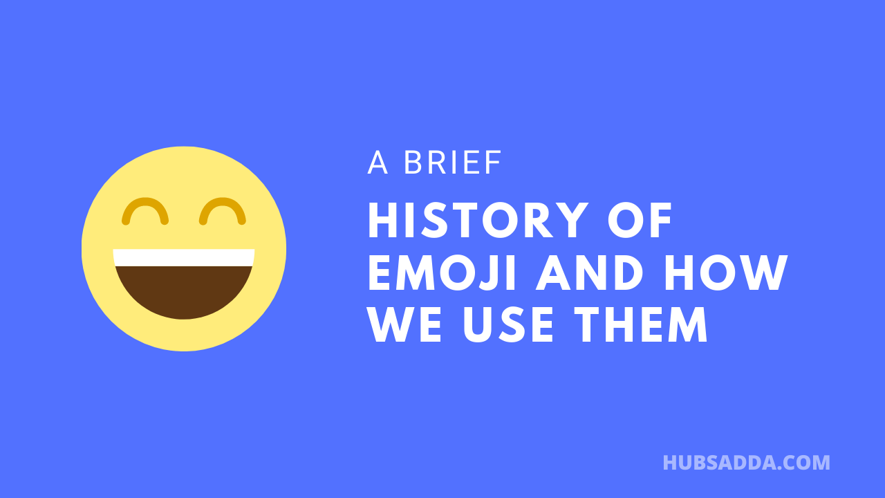 A brief history of emoji and how we use them